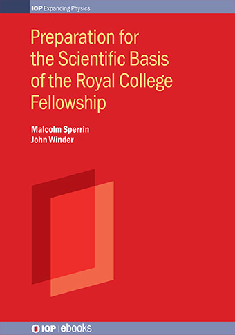Preparation for the Scientific Basis of the Royal College Fellowship