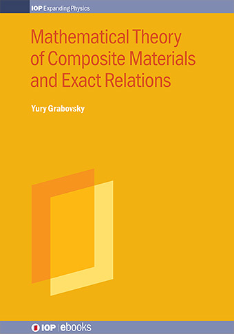 Mathematical Theory of Composite Materials and Exact Relations cover