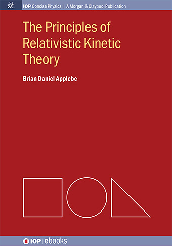 The Principles of Relativistic Kinetic Theory