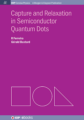 Capture and Relaxation in Semiconductor Quantum Dots cover