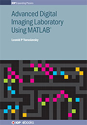 Advanced Digital Imaging Laboratory Using MATLAB®