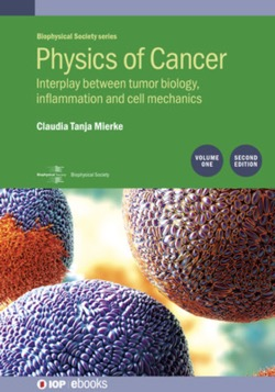 Physics of Cancer, Volume 1 (Second Edition) - Book - IOPscience