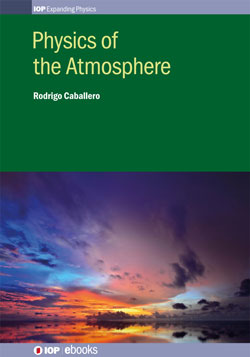 Physics of the Atmosphere - Book - IOPscience