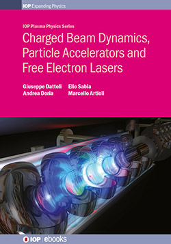 Charged Beam Dynamics, Particle Accelerators and Free Electron